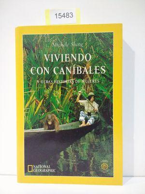 VIVIENDO CON CANIBALES (CON TU COMPRA COLABORAS CON