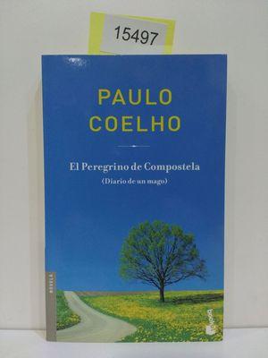 EL PEREGRINO DE COMPOSTELA (CON TU COMPRA COLABORAS CON