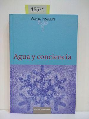 AGUA Y CONCIENCIA (CON TU COMPRA COLABORAS CON LA ONG