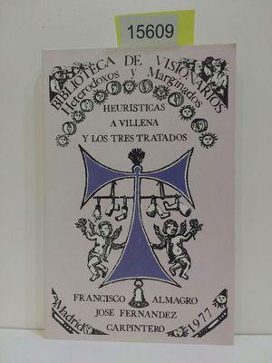 HEURÍSTICAS A VILLENA Y LOS TRES TRATADOS