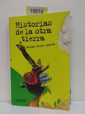 HISTORIAS DE LA OTRA TIERRA