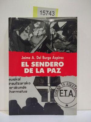 EL SENDERO DE LA PAZ