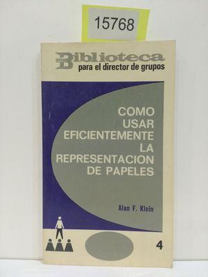 CÓMO USAR EFICIENTEMENTE LA REPRESENTACIÓN DE PAPELES
