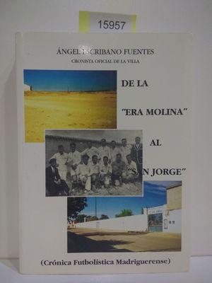 MI SEGUNDO LIBRO DE LA ERA MOLINA AL SAN JORGE
