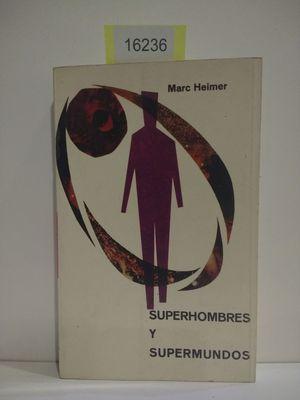 SUPERHOMBRES Y SUPERMUNDOS