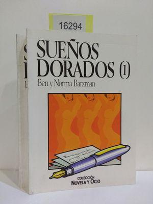 SUEÑOS DORADOS. (TOMOS 1 Y 2) (VENTA CONJUNTA E INSEPARABLE)