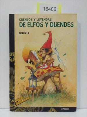 CUENTOS Y LEYENDAS DE ELFOS Y DUENDES