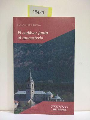 EL CADAVER JUNTO AL MONASTERIO (CON TU COMPRA COLABORAS CON LA ONG