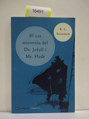 EL CAS MISTERIÓS DEL DR. JEKILL I MR. HYDE (CON TU COMPRA COLABORAS CON LA ONG