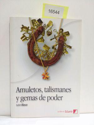 AMULETOS, TALISMANES Y GEMAS DE PODER (CON TU COMPRA COLABORAS CON LA ONG