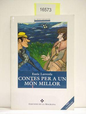 CONTES PER UN MON MILLOR (CON TU COMPRA COLABORAS CON LA ONG