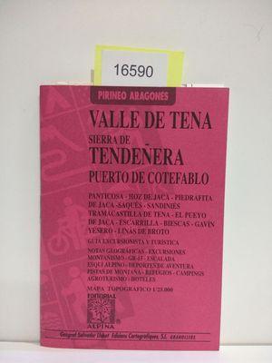 VALLE DE TENA (CON TU COMPRA COLABORAS CON LA ONG
