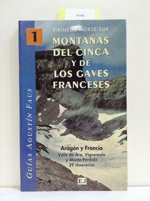 MONTAÑAS DEL CINCA Y DE LOS GAVES FRANCESES (CON TU COMPRA COLABORAS CON LA ONG