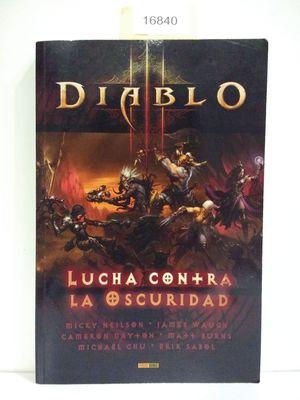 DIABLO III: LUCHA CONTRA LA OSCURIDAD