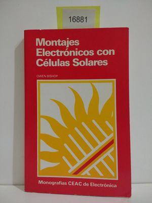 MONTAJES ELECTRÓNICOS CON CÉLULAS SOLARES