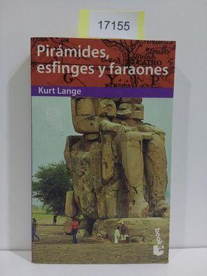 PIRÁMIDES, ESFINGES Y FARAONES