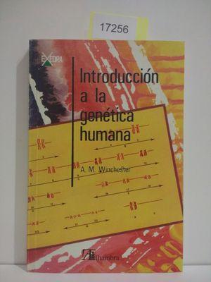 INTRODUCCIÓN A LA GENÉTICA HUMANA