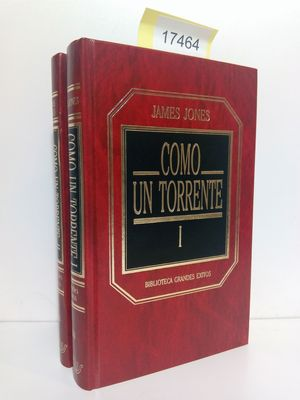 COMO UN TORRENTE (TOMOS I Y II VENTA CONJUNTA)