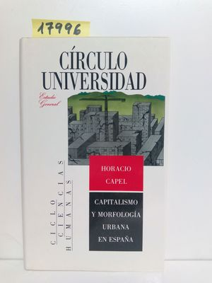 CAPITALISMO Y MORFOLOGÍA URBANA EN ESPAÑA.
