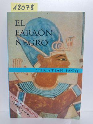 FARAON NEGRO, EL (NO VENAL)