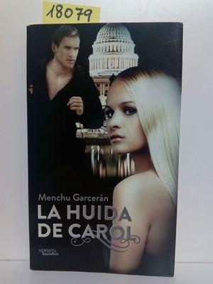 LA HUIDA DE CAROL