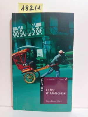 LA FLOR DE MADAGASCAR