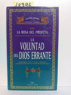 LA VOLUNTAD DEL DIOS ERRANTE II