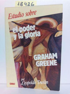 ESTUDIO SOBRE 2 EL PODER Y LA GLORIA (GRAHAM GREEN)