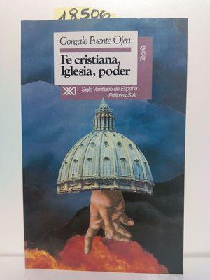 FE CRISTIANA, IGLESIA, PODER