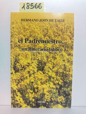 EL PADRENUESTRO... UN ITINERARIO BÍBLICO