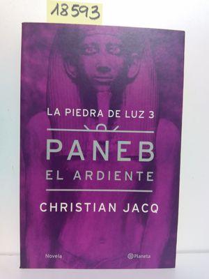 PANEB EL ARDIENTE (LA PIEDRA DE LUZ, 3)
