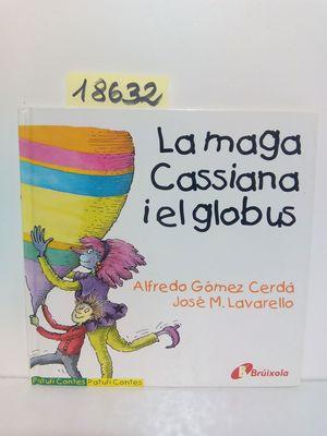 LA MAGA CASSIANA I LE GLOBUS (CAT)