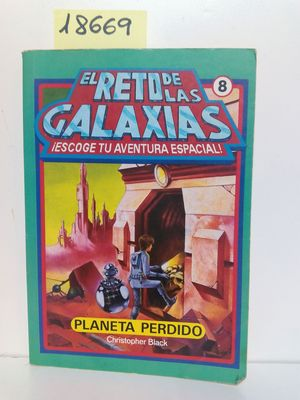 EL RETO DE LAS GALAXIAS (ESCOGE TU AVENTURA ESPACIAL)