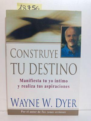 CONSTRUYE TU DESTINO