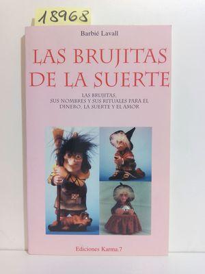 BRUJITAS DE LA SUERTE, LAS