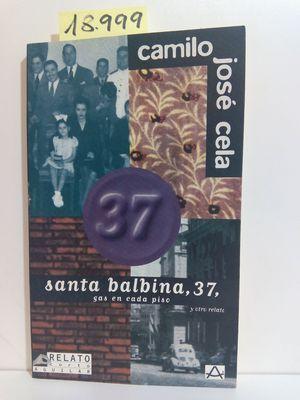 SANTA BALBINA, 37 ; GAS EN CADA PISO Y OTRO RELATO