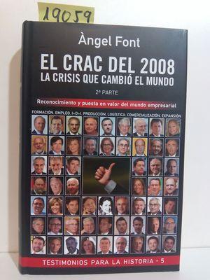 EL CRAC DEL 2008. LA CRISIS QUE CAMBIÓ EL MUNDO. SEGUNDA PARTE.