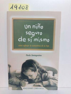 UN NIÑO SEGURO DE SI MISMO