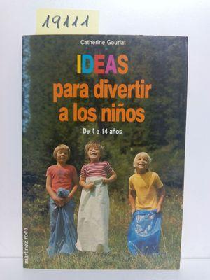 IDEAS PARA DIVERTIR A LOS NIÑOS