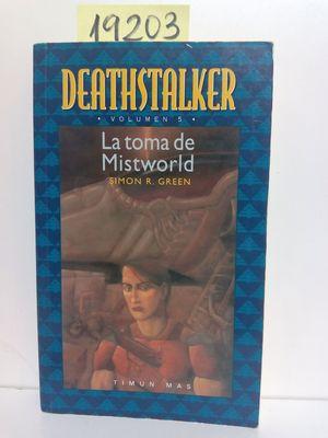 LA TOMA DE MISTWORLD