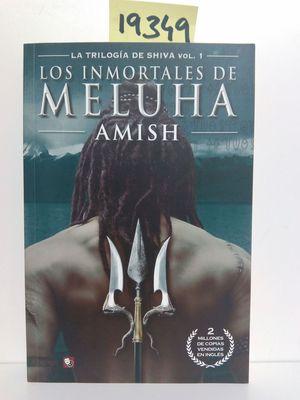 LA TRILOGÍA DE SHIVA VOL. 1: LOS INMORTALES DE MELUHA