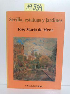 SEVILLA, ESTATUAS Y JARDINES