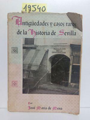 CURIOSIDADES HISTÓRICAS Y CASOS RAROS DE SEVILLA