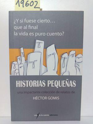 HISTORIAS PEQUEÑAS