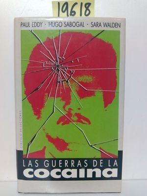 GUERRAS DE LA COCAÍNA, LAS