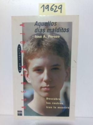 AQUELLOS DÍAS MALDITOS