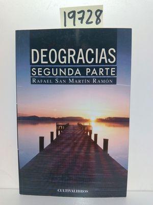 DEOGRACIAS. (SEGUNDA PARTE)