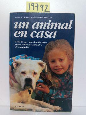 UN ANIMAL EN CASA