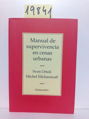 MANUAL DE SUPERVIVENCIA EN CENAS URBANAS