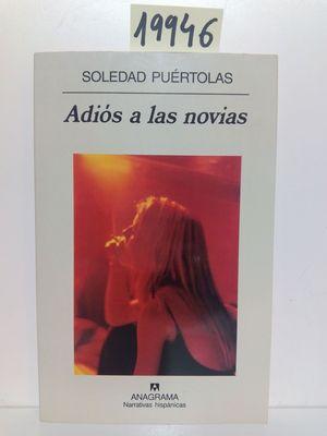 ADIÓS A LAS NOVIAS